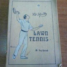 Libros antiguos: LOS SPORTS. LAWN-TENNIS. TEY Y ENRICH, MANUEL. 1933.. Lote 33891513
