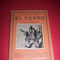 Libros antiguos: MARTON E IZAGUIRE, J. - EL PERRO. Lote 34015248
