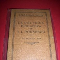 Libros antiguos: VIAL, FRANCISQUE - LA DOCTRINA EDUCATIVA DE J.J. ROUSSEAU. Lote 34050133
