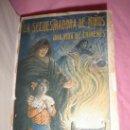 Libros antiguos: LA SECUESTRADORA DE NIÑOS - G.NUÑEZ DE PRADO - AÑO 1912 - LA VAMPIRA DE BARCELONA·MUY RARO.. Lote 33899587