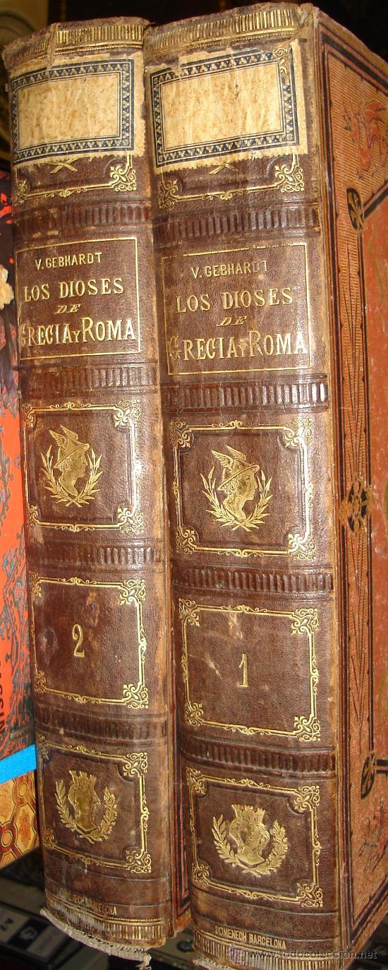 LOS DIOSES DE GRECIA Y ROMA, MITOLOGÍA GRECO-ROMANA, VÍCTOR GEBHARDT, 2 TMS, BCN, ESPASA Y CÍA, 1880 (Libros Antiguos, Raros y Curiosos - Historia - Otros)