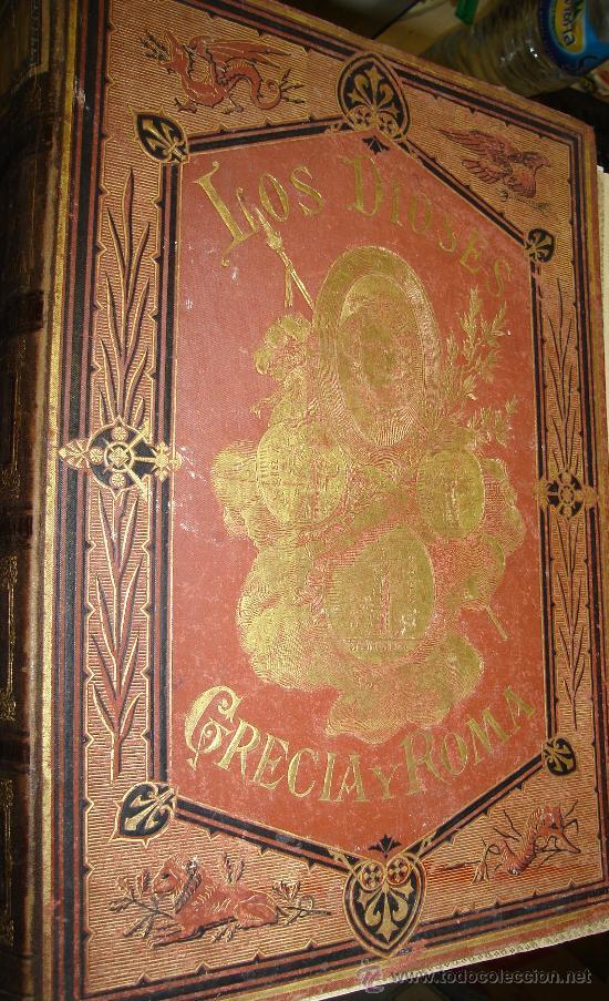Libros antiguos: LOS DIOSES DE GRECIA Y ROMA, MITOLOGÍA GRECO-ROMANA, VÍCTOR GEBHARDT, 2 TMS, BCN, ESPASA Y CÍA, 1880 - Foto 30 - 33913933