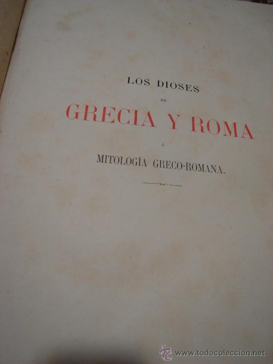 Libros antiguos: LOS DIOSES DE GRECIA Y ROMA, MITOLOGÍA GRECO-ROMANA, VÍCTOR GEBHARDT, 2 TMS, BCN, ESPASA Y CÍA, 1880 - Foto 15 - 33913933
