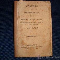 Libros antiguos: (471) MAXIMAS Y PENSAMIENTOS DEL PRISIONERO DE SANTA ELENA. Lote 33954895