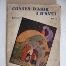 Libros antiguos: CONTES D'AHIR I D'AVUI - SERIE 1 - Nº 10 - EDICIONS MENTORA. Lote 33971540
