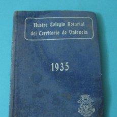 Libros antiguos: ILUSTRE COLEGIO NOTARIAL DEL TERRITOTIO DE VALENCIA. 1935. Lote 33974744