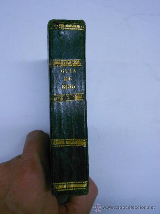 Libros antiguos: CALENDARIO MANUAL Y GUIA FORASTEROS DE MADRID AÑO 1835/ ESTADO MILITAR DE ESPAÑA.1835. imprenta real - Foto 2 - 33978925