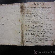 Libros antiguos: LLAVE DE ORDENANDOS Y CONFESSORES, JACINTO GUARDIOLA. Lote 34026485
