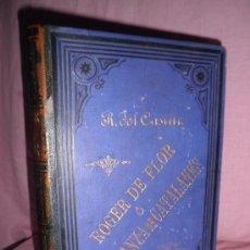 Alte Bücher - ROGER DE FLOR O VENGANZA DE CATALANES - RAFAEL DEL CASTILLO - AÑO 1864 - BELLAS LAMINAS GRABADAS. - 34039945