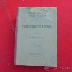 Libros antiguos: LIBRO TRATADO DIDACTICA TEORICO-PRACTICO TENEDURIA DE LIBROS M BOFILL Y TRIAS ED CULTURA 1935 L-2253. Lote 34075226