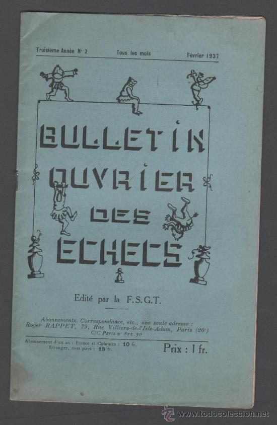 CX- AJEDREZ - BULLETIN OUVRIER DES ECHECS - EDITE PAR LA F.S.G.T. - Nº 2 - FEVRIER 1937 (Libros Antiguos, Raros y Curiosos - Bellas artes, ocio y coleccionismo - Otros)