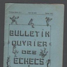 Libros antiguos: CX- AJEDREZ - BULLETIN OUVRIER DES ECHECS - EDITE PAR LA F.S.G.T. - Nº 2 - FEVRIER 1937. Lote 34097672