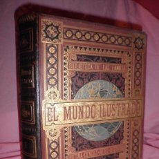 Alte Bücher - EL MUNDO ILUSTRADO - HISTORIA,VIAJES,CIENCIAS - AÑO 1879 - BELLOS GRABADOS. - 34112198