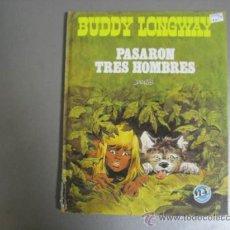 Libros antiguos: BUDDY LONGWAY Y PASARON TRES HOMBRES.. Lote 34119863