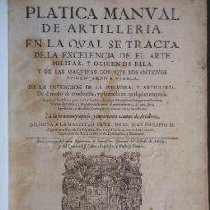 Libros antiguos: SGLO XVI. MILITAR. 'PLATICA MANUAL DE ARTILLERIA' LUYS COLLADO. MILAN 1592 ¡¡¡RARISIMO!!! GRABADOS. Lote 155558706