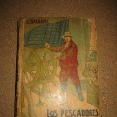 Libros antiguos: LOS PESCADORES DE BALLENAS NOVELA DE AVENTURAS POR EMILIO SALGARI SATURNINO CALLEJA. Lote 34148897