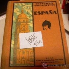 Libros antiguos: LECTURAS GEOGRAFICAS IV ESPAÑA Y PORTUGALDIEGO PASTOR1934GEOGRAFIA4 €. Lote 34819927
