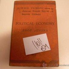 Libros antiguos: SCIENCE PRIMERS POLITICAL ECONOMYW STANLEY JEVONS 1902INGLES 14 €. Lote 34998068