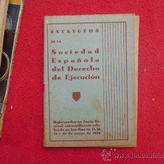 Libros antiguos: LIBRO ESTATUTOS DE LA SOCIEDAD ESPAÑOLA DEL DERECHO DE EJECUCION 1934 L-2281. Lote 34178701