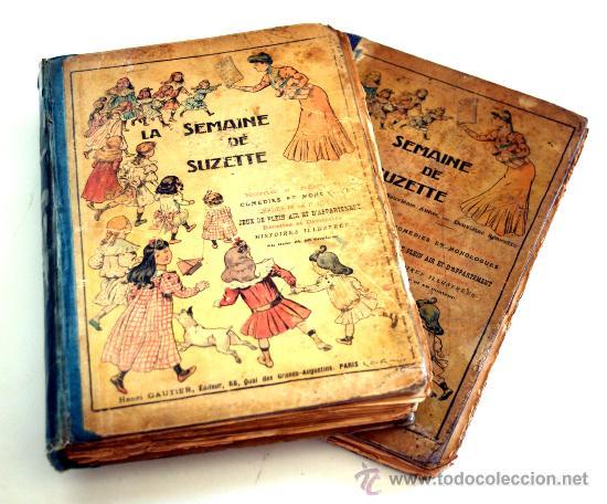 JUMEAU - BLEUETTE - DOS TOMOS DE LA SEMAINE DE SUZETTE - AÑOS 1913 -1916 - (Libros Antiguos, Raros y Curiosos - Literatura Infantil y Juvenil - Otros)
