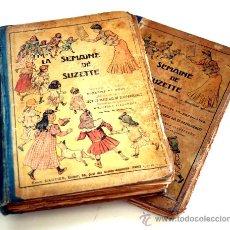 Libros antiguos: JUMEAU - BLEUETTE - DOS TOMOS DE LA SEMAINE DE SUZETTE - AÑOS 1913 -1916 - . Lote 34182325
