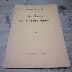 Libros antiguos: 1476.- FERRAN SOLDEVILA-LES DONES EN LA NOSTRA HISTORIA-FEMINISME. Lote 34193418