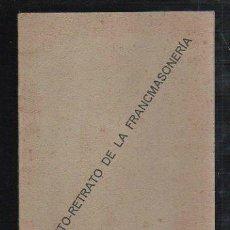 Libros antiguos: AUTO RETRATO DE LA FRANCSMASONERÍA, 13 PÁGS, 11X16CM, PAPEL. Lote 34197126