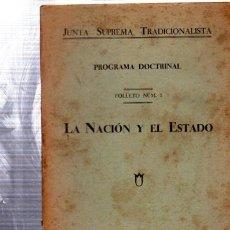 Libros antiguos: JUNTA SUPREMA TRADICIONALISTA, PROGRAMA DOCTRINAL,LA NACIÓN Y EL ESTADO,MADRID 1932,29PÁGS,12X17CM. Lote 34213223