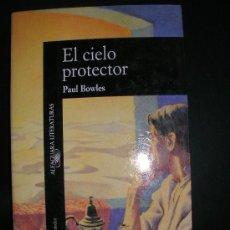 Libros antiguos: PAUL BOWLES - EL CIELO PROTECTOR. Lote 34224060