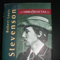 Libros antiguos: ROBERT LOUIS STEVENSON - OBRAS SELECTAS. Lote 34224108