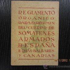 Libros antiguos: REGLAMENTO ORGANICO PARA EL REGIMEN DEL CUERPO DE SOMATENES ARMADOS DE ESPAÑA E ISLAS BALEARES Y CAN. Lote 34235940
