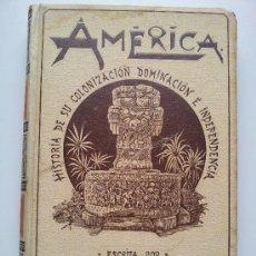 Libros antiguos: AMÉRICA HISTORIA DE SU COLONIZACIÓN. TOMO II. JOSÉ COROLEU. MONTANER Y SIMÓN. 1895. Lote 34241028