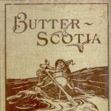 Libros antiguos: PARRY, EDWARD ABBOTT - BUTTER SCOTIA OR A CHEAP TRIP TO FAIRY LAND - LONDON 1896 - ILUSTRADO. Lote 34216941