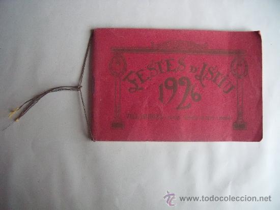PROGRAMA FESTES D'ISTIU 1926.-VILLARROEL. (Libros Antiguos, Raros y Curiosos - Pensamiento - Otros)