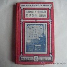 Libros antiguos: BIBLIOTECA DEL ELECTRICISTA PRACTICO.- Nº 14.-GALLACH EDITOR BARCELONA.. Lote 34266915
