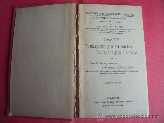 Libros antiguos: BIBLIOTECA DEL ELECTRICISTA PRACTICO.- Nº 14.-GALLACH EDITOR BARCELONA. - Foto 2 - 34266915