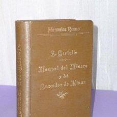 Libros antiguos: MANUAL DEL MINERO Y DEL BUSCADOR DE MINAS. (1910). Lote 34134395