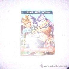 Libros antiguos: DESQUITE. JUAN RUIZ ACOSTA.,C-3. Lote 34285675