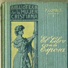 Libros antiguos: COMBES : EL LIBRO DE LA ESPOSA (1908) . Lote 34327564