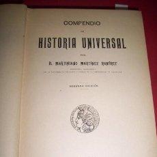 Libros antiguos: MARTÍNEZ RAMÍREZ, MARTINIANO - COMPENDIO DE HISTORIA UNIVERSAL. Lote 34332188