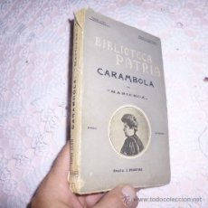 Libros antiguos: CARAMBOLA POR MARICRUZ BIBLIOTECA PATRIA. B. Lote 34337719