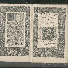 Libros antiguos: EL CRITICON. LORENZO GRACIAN. AÑO 1914. JULIO CEJADOR. RENACIMIENTO.. Lote 34366693