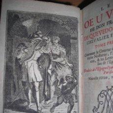 Libros antiguos: LES OEUVRES DE DON FRANCISCO DE QUEVEDO VILLEGAS, 1718. CONTIENE 1 FRONTISPICIO Y 15 GRABADOS.. Lote 34396243