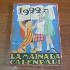 Libros antiguos: LA MAINADA. SETMANARI PER ALS INFANTS. CALENDARI PER A 1922. ANY I.. Lote 34404751
