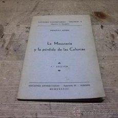 Libros antiguos: 1617.- LA MASONERIA Y LA PERDIDA DE LAS COLONIAS-PRIMITIVO IBAÑEZ-EDICIONES ANTISECTARIAS. Lote 34417335