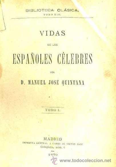 QUINTANA : ESPAÑOLES CÉLEBRES (SAIZ, 1879) DOS TOMOS EN UN VOLUMEN (Libros Antiguos, Raros y Curiosos - Historia - Otros)