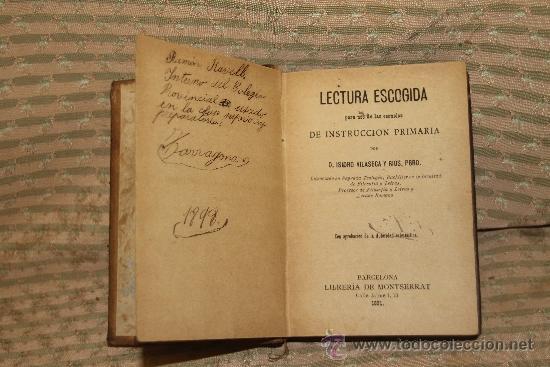 1840- LECTURA ESCOGIDA. ISIDRO VILASECA Y RIOS. EDIT LIBRERIA DE MONTSERRAT. 1891. (Libros Antiguos, Raros y Curiosos - Ciencias, Manuales y Oficios - Otros)