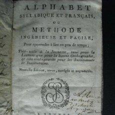 Libros antiguos: 1805 ALFABETO SILABICO Y FRANCES O METODO PARA APRENDER A LEER EN POCO TIEMPO EJEMPLAR ÚNICO. Lote 34427449