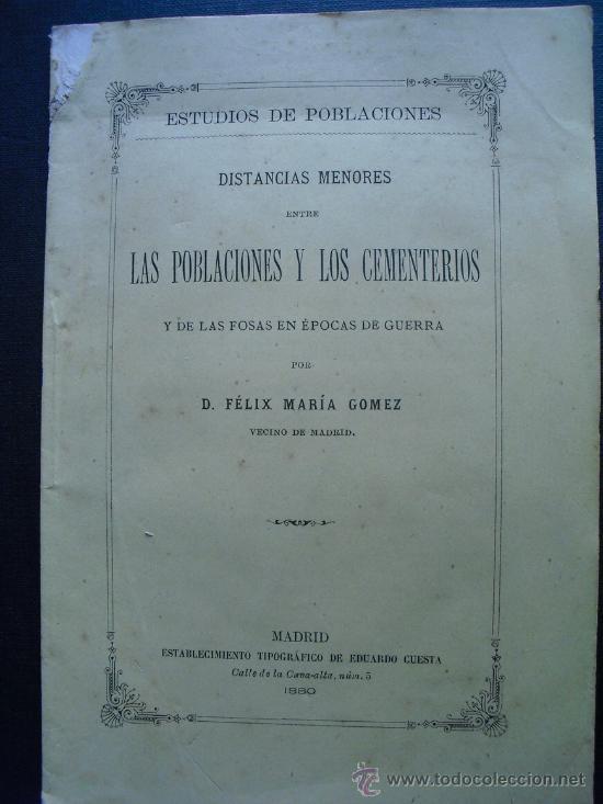 1880 DISTANCIAS MENORES ENTRE LAS POBLACIONES Y CEMENTERIOS Y DE LAS FOSAS EN EPOCA DE GUERRA (Libros Antiguos, Raros y Curiosos - Ciencias, Manuales y Oficios - Otros)
