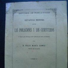 Libros antiguos: 1880 DISTANCIAS MENORES ENTRE LAS POBLACIONES Y CEMENTERIOS Y DE LAS FOSAS EN EPOCA DE GUERRA. Lote 34427620